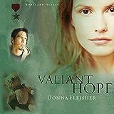 Valiant Hope: Homeland Heroes Series