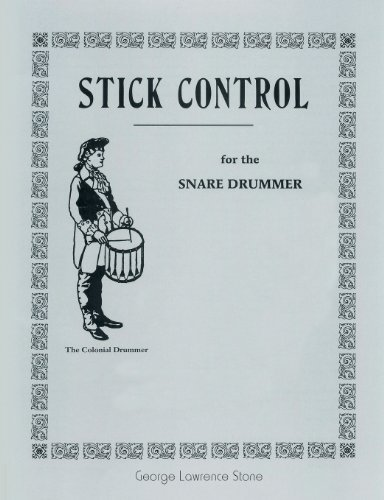 Stick Control: For the Snare Drummer by Stone, George Lawrence (April 23, 2013) Paperback