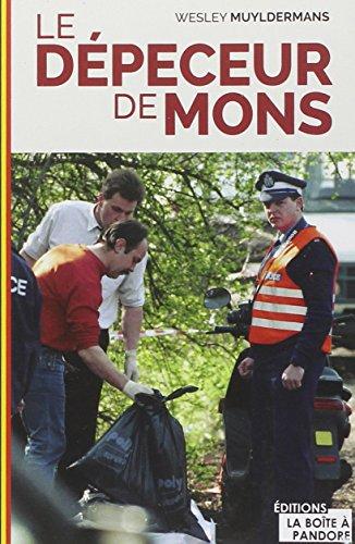 Le Depeceur de Mons par Muyldermans Wesley
