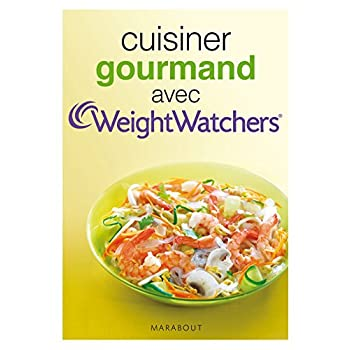 Cuisiner gourmand avec Weight Watchers