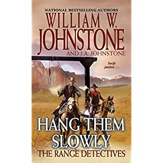 Hang Them Slowly (The Range Detectives Book 2)
