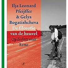 De filosofie van de heuvel: Op de fiets naar Rome