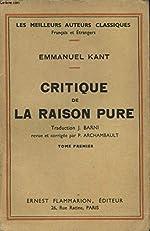 CRITIQUE DE LA RAISON PURE TOME PREMIER de EMMANUEL KANT