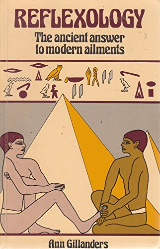 Reflexology: The Ancient Answer to Modern Ailments