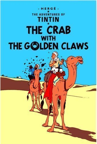The Crab with the Golden Claws (The Adventures of Tintin) by Herge (2002)