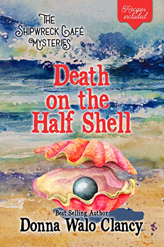 Death on the Half Shell (Shipwreck Cafe Mysteries Book 3) (English Edition)