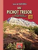 Lou pichot Tresor: (dictionnaire provençal-français) (Occitania e Gasconha de oei) (French Edition)