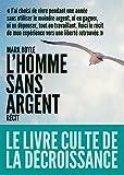 Telecharger Livres L homme sans argent (PDF,EPUB,MOBI) gratuits en Francaise