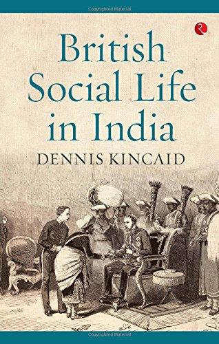 British Social Life In India, 1608–1937