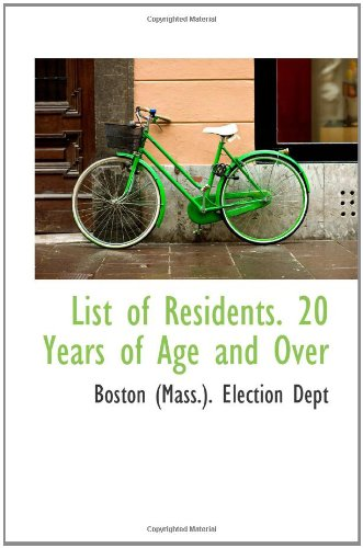 List of Residents. 20 Years of Age and Over