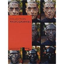 Collection photographies : Une histoire de la photographie à travers les collections du Centre Pompidou, Musée national d'art moderne