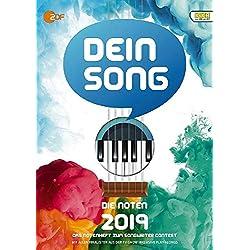 Dein Song 2019: Die Noten - mit Textbeiträgen und tollen Tipps. Klavier, Gitarre und Gesang. Ausgabe mit Online-Audiodatei.