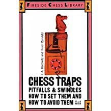 Chess Traps: Pitfalls And Swindles (Fireside Chess Library)