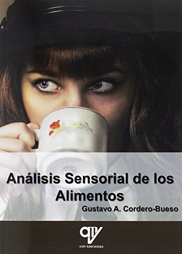 Análisis Sensorial de los Alimentos