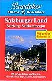 Baedeker Allianz Reiseführer Salzburger Land, Salzburg, Salzkammergut -