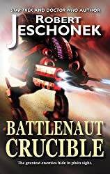 Battlenaut Crucible (English Edition)