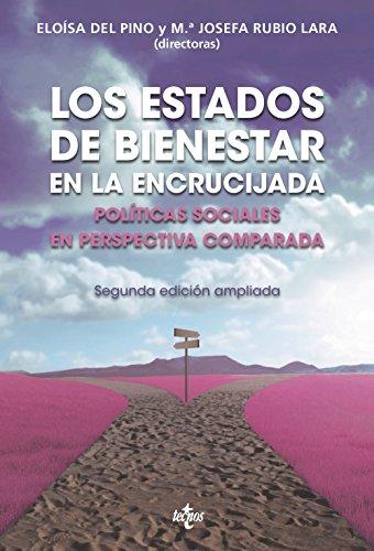 Los Estados De Bienestar En La Encrucijada. Políticas Sociales En Perspectiva Comparada (Ciencia Política - Semilla Y Surco - Serie De Ciencia Política)