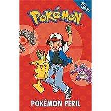 The Official Pokémon Fiction: Pokémon Peril: Book 2
