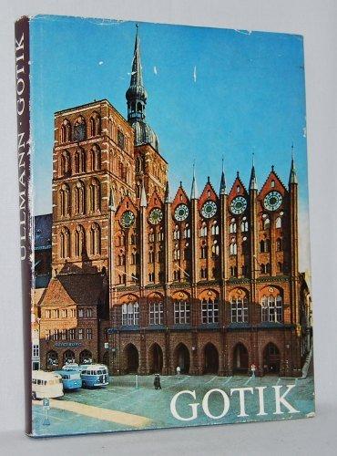 Gotik. Mit einer Einführung von E. Ullmann.