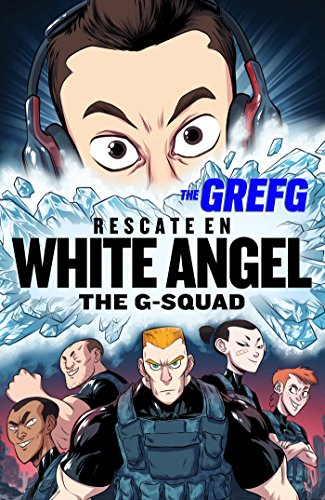 Rescate en White Angel (The G-Squad) (Influencers)