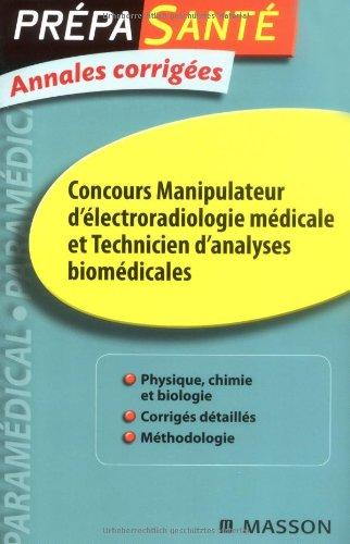 Annales concours d'entre manipulateurs d'lectroradiologie mdicale