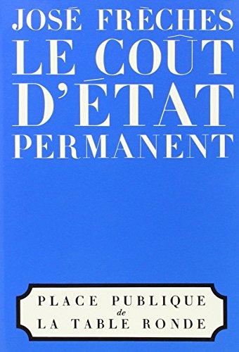 Le Coût d'état permanent