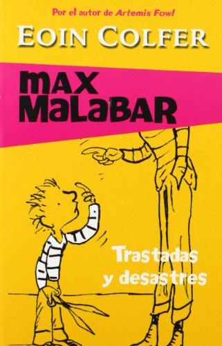 Trastadas y desastres (MAX MALABAR)