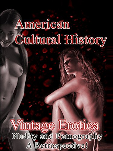 vintage-erotica-nudity-and-pornography-a-retrospective