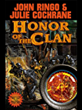 Honor of the Clan (Legacy of the Aldenata Book 10)