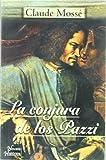 La conjura de los pazzi/ The Pazzi's Conspiracy