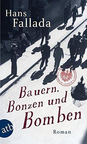Bauern, Bonzen und Bomben: Roman