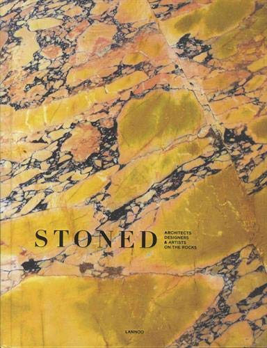 Stoned: Architects, Designers & ...