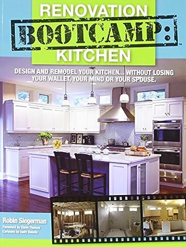 Renovation Boot Camp: Kitchen