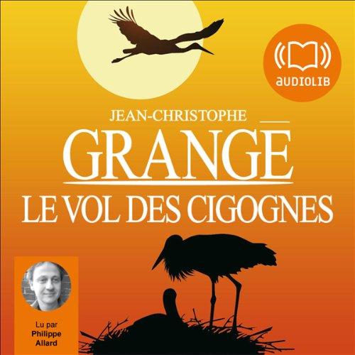 Le vol des cigognes par Jean-Christophe Grangé