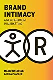 Brand Intimacy: A New Paradigm in Marketing