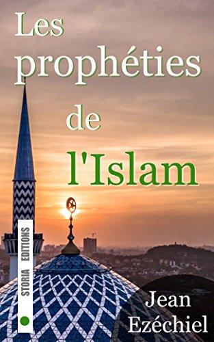 Couverture du livre Les prophéties de l'Islam: La fin de notre monde vue par les musulmans