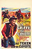 The Sign of the Coyote Plakat Movie Poster (11 x 17 Inches - 28cm x 44cm) (1964) Belgian