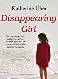Disappearing Girl (English Edition)