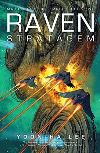 Raven Stratagem (Machineries of Empire Book 2) (English Edition) por Yoon Ha Lee
