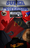 Super Powereds: Year 2 (English Edition)
