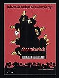 La Leçon de musique de Jean-François Zygel : Dimitri Chostakovitch, chants et danses de la mort   Gambart, Marie-Christine. Monteur