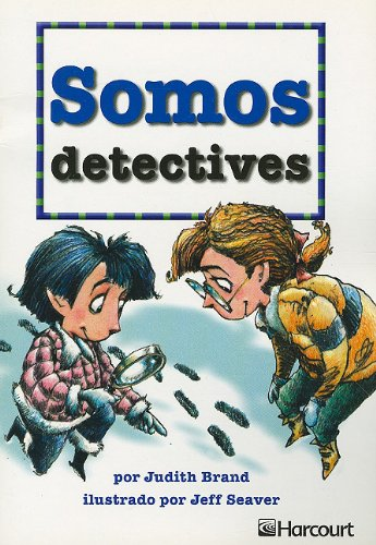 Somos Detectives (Harcourt Leveled Readers: Grade 1) por Judith Brand