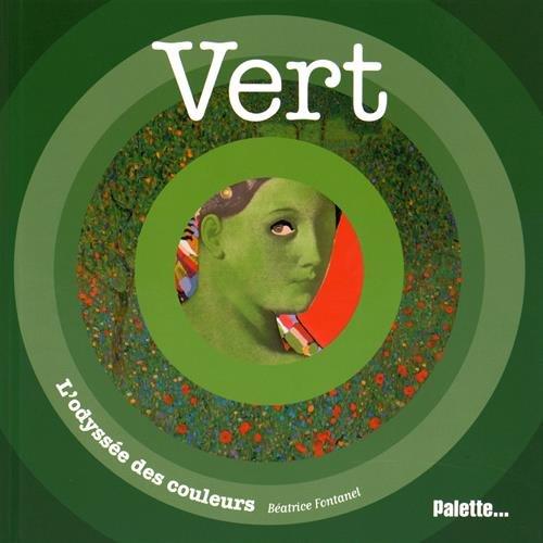 Vert par Béatrice Fontanel