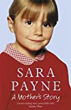 Sara Payne: A Mother's Story