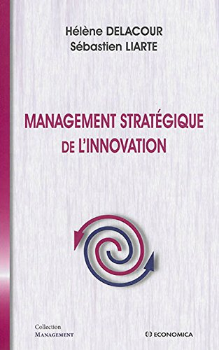 Management stratégique de l'Innovation par Delacour Hélène