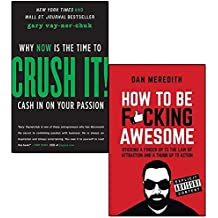 crush it why now is the time to cash in on your passion and how to be f*cking awesome 2 books collection set