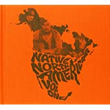 Native North America - Volume 1: Aboriginal Folk, Rock and Country 1966-1985