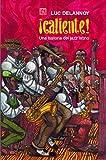 ¡CALIENTE! Una historia del jazz latino (Ciencia Para Todos)