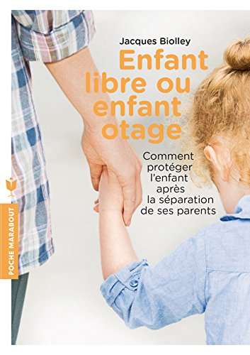 ENFANT LIBRE ENFANT OTAGE
