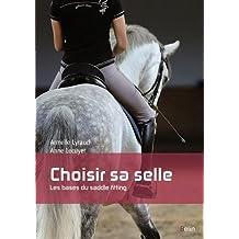 Choisir sa selle - Les bases du saddle fitting